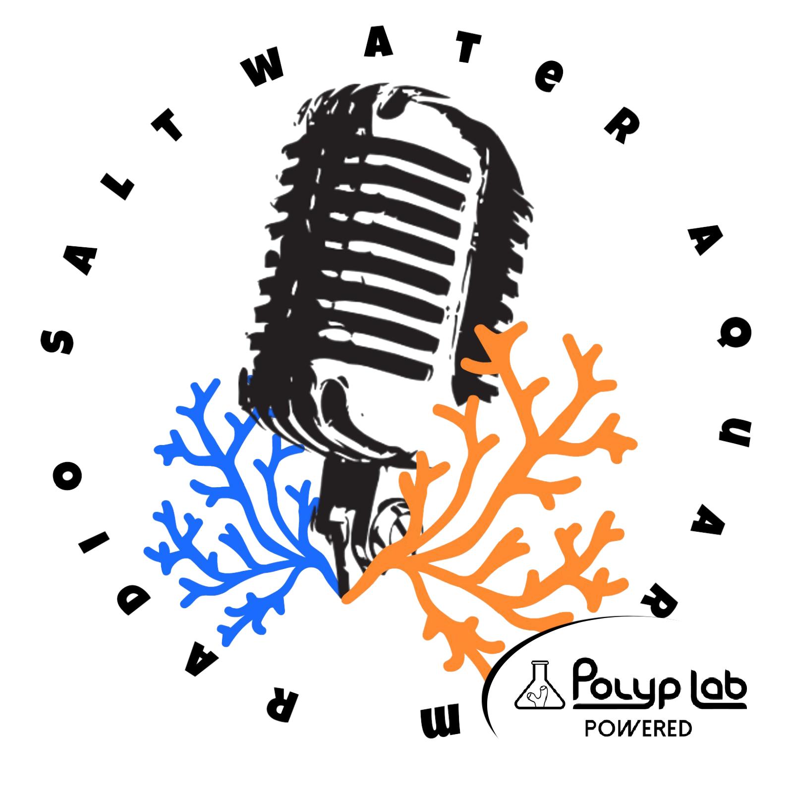 The Saltwater Aquarium Radio Podcast